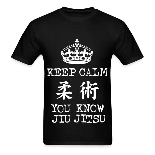 keep calm you know jiu jitsu - Men's T-Shirt