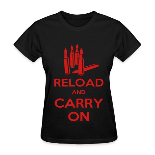 Reload and Carry On - Women's T-Shirt
