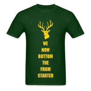 Started From the Bottom Bucks T-Shirt  - Men's T-Shirt