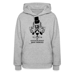 The League of Extraordinary Beer Drinkers Skull Top Hat Women's Hooded Sweatshirt - Women's Hoodie