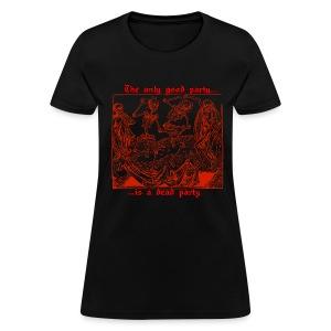 Dead Party (Red) - Standard Weight Women's Shirt - Women's T-Shirt
