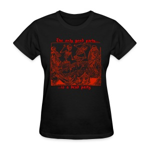 Dead Party (Red) - Standard Weight Women's Shirt - Women's T-Shirt