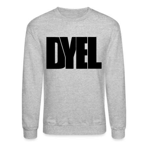 Crewneck Sweatshirt - Do You Even Lift? DYEL?