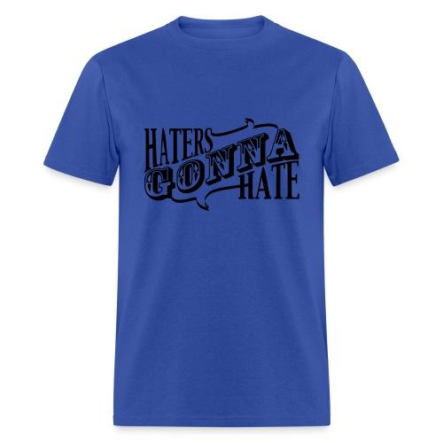 Haters T shirt - Men's T-Shirt