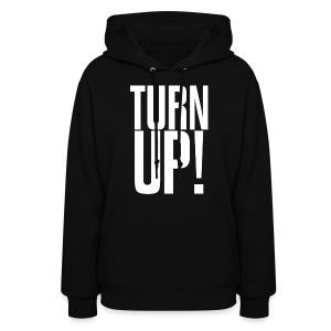 Turn Up! Womens GIrls Hoodie Hooded Sweatshirt - Women's Hoodie