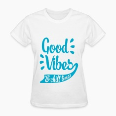 Good Vibes & Chill Times Women's T-Shirts