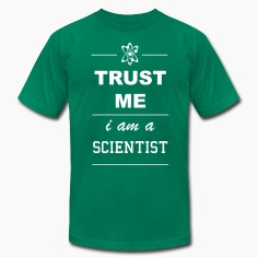 Trust me I´m a Scientist 1c T-Shirts