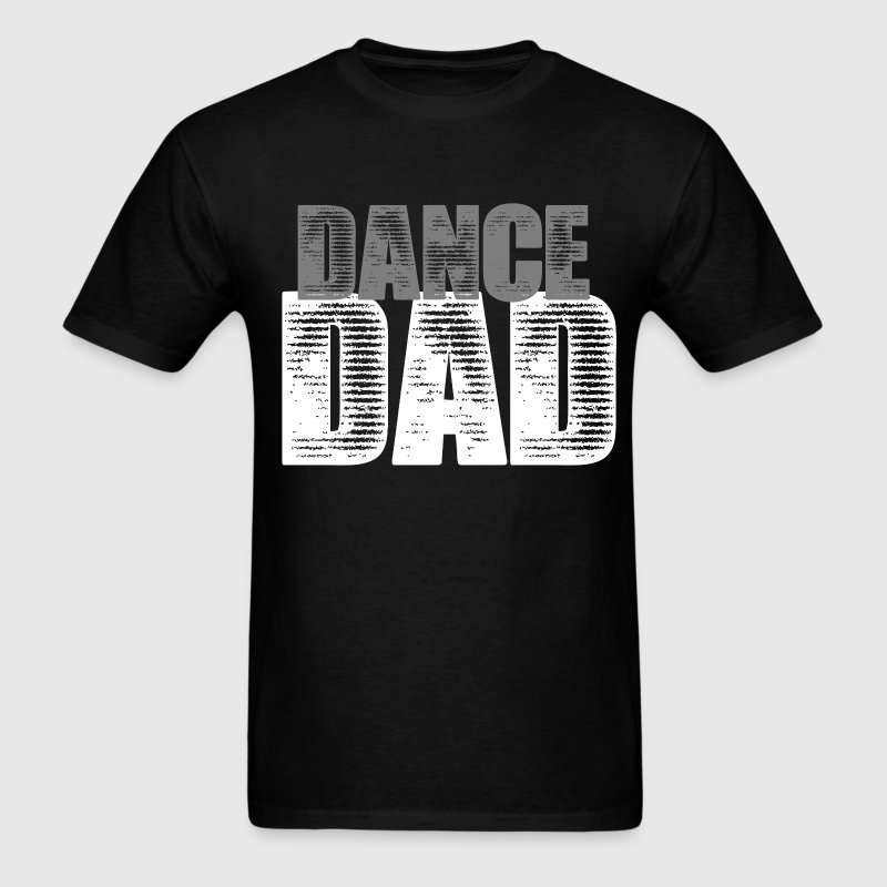 Dance Dad - Men's T-Shirt