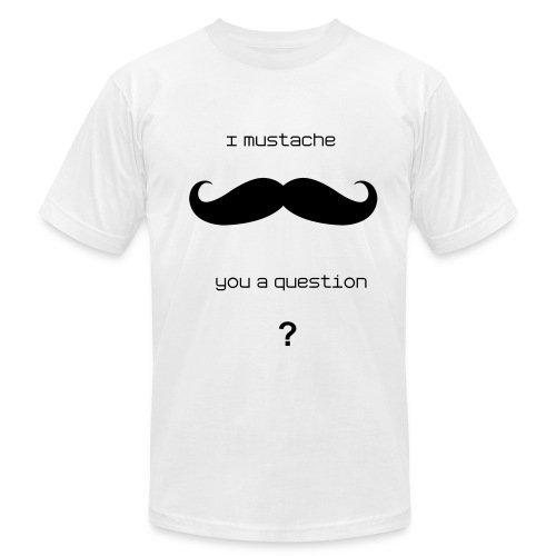 mustaches are hip, bro - Men's  Jersey T-Shirt