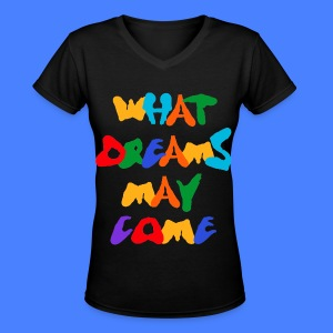 What Dreams May Come Women's T-Shirts - Women's V-Neck T-Shirt