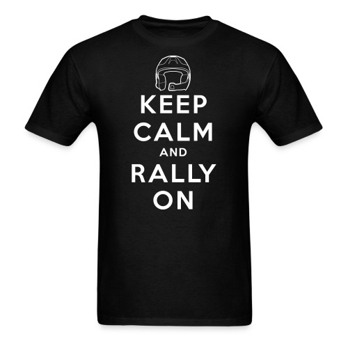 Keep Calm and Rally On - Men's T-Shirt