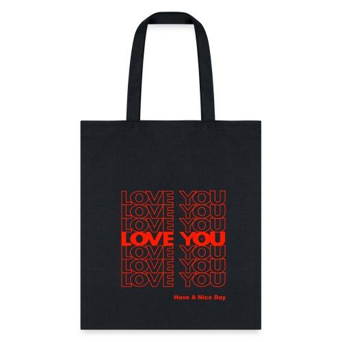 THANK YOU LOVE (PLASTIC BAG) by Tai's Tees - Tote Bag