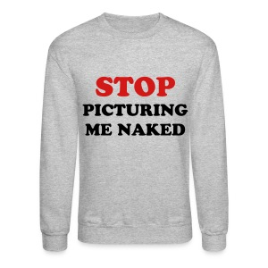 naked - Crewneck Sweatshirt