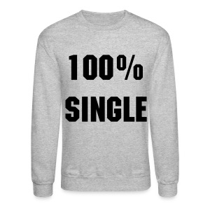 single - Crewneck Sweatshirt