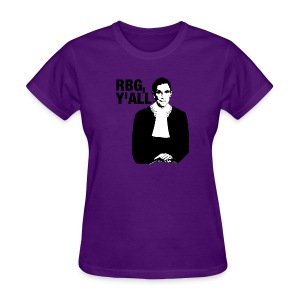 RBG Y'all Classic (Ladies T) - Women's T-Shirt