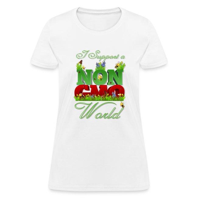 I Support a NON GMO World