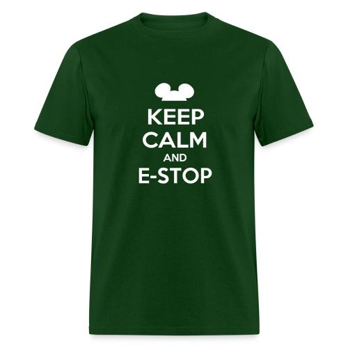 Keep Calm and E-Stop - Men's - Men's T-Shirt