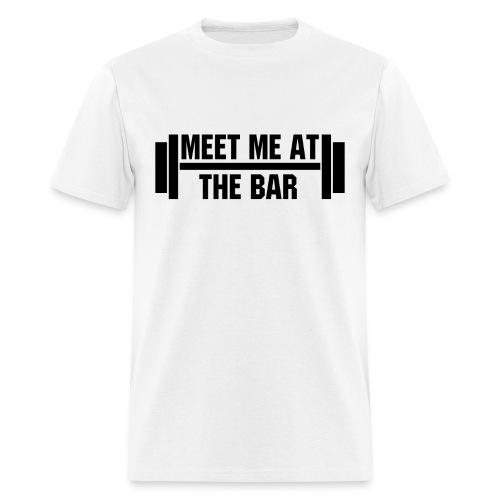 Meet Me At The Bar - Men's T-Shirt