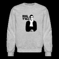 Long Sleeve Shirts ~ Crewneck Sweatshirt ~ RBG Crewneck (Classic Design) (Crewneck Sweatshirt)
