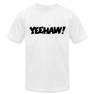 Yeehaw T-Shirt (White) Men - Men's T-Shirt by American Apparel