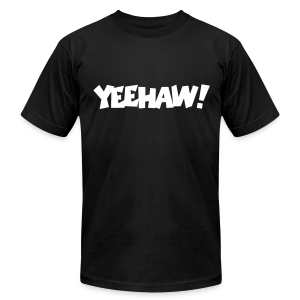 Yeehaw T-Shirt (Black) Men - Men's T-Shirt by American Apparel