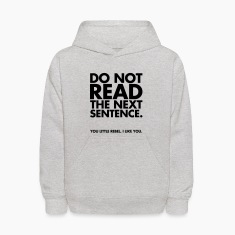 Do Not Read Sweatshirts