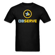 T-Shirts ~ Men's T-Shirt ~ Observe