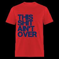 T-Shirts ~ Men's T-Shirt ~ It Ain't Over