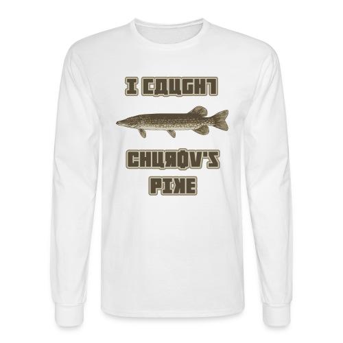 I Caught Churov's Pike Men's Long Sleeve T-Shirt - Men's Long Sleeve T-Shirt