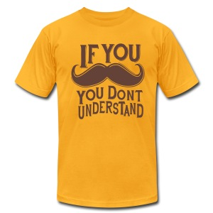 If You Mustache - Men's T-Shirt by American Apparel