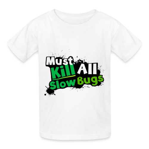 Kill All Slow-Bugs | Dubwars - Kids' T-Shirt