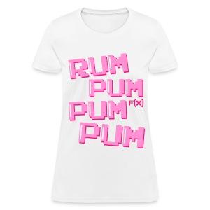 [fx] Rum Pum - Women's T-Shirt