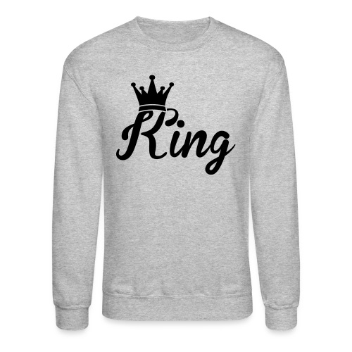 King Mens Sweatshirt ! - Crewneck Sweatshirt
