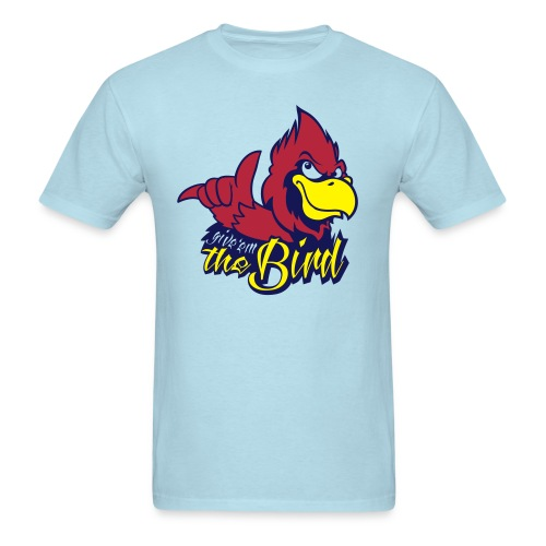 Give 'em the Bird shirt - Men's T-Shirt