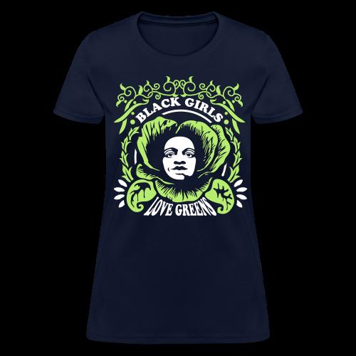 Black Girls Love Greens Women's Standard Weight T-Shirt - Women's T-Shirt
