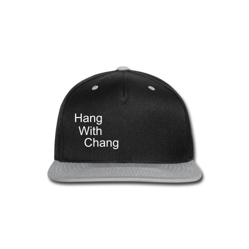 Hang With Chang Snapback - Snap-back Baseball Cap
