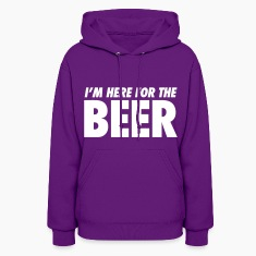 I'm Here For The Beer Hoodies