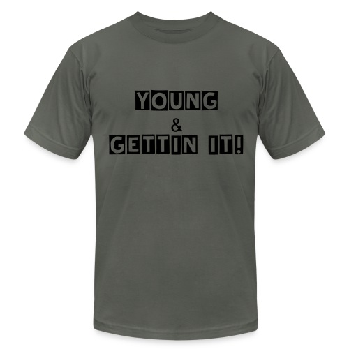 Young & Gettin it! - Men's Fine Jersey T-Shirt