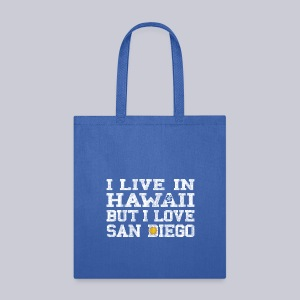 Live Hawaii Love San Diego - Tote Bag