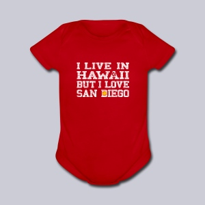 Live Hawaii Love San Diego - Short Sleeve Baby Bodysuit