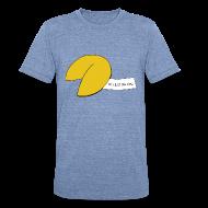 T-Shirts ~ Unisex Tri-Blend T-Shirt ~ You Just Ate Dog
