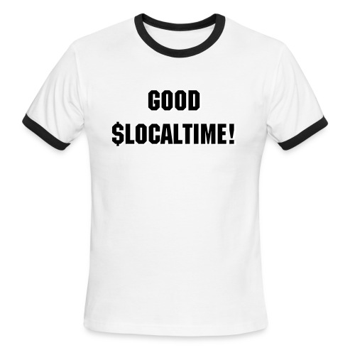 [cts] good $localtime ringer-T!  - Men's Ringer T-Shirt