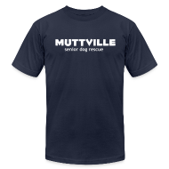 T-Shirts ~ Men's T-Shirt by American Apparel ~ Men's Muttville (smaller back logo)  Any Color tee - white logo