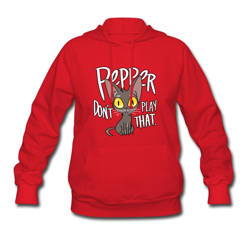 Pepper Don't Play That - Women's Hoodie