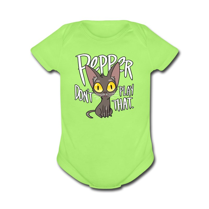 Pepper Don't Play That - Short Sleeve Baby Bodysuit