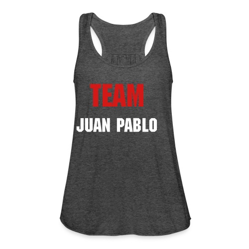 Team Juan Pablo - Women's Flowy Tank Top by Bella