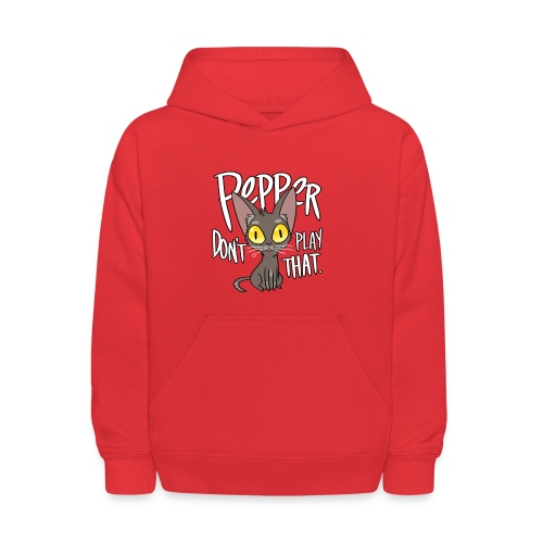 Pepper Don't Play That - Kids' Hoodie
