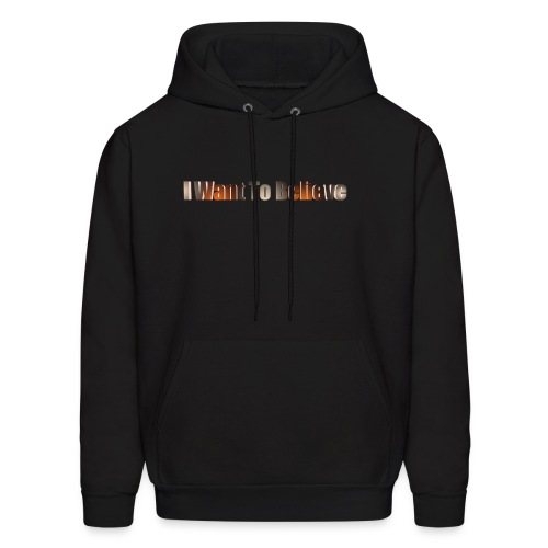 I Want To Believe - Men's Hoodie