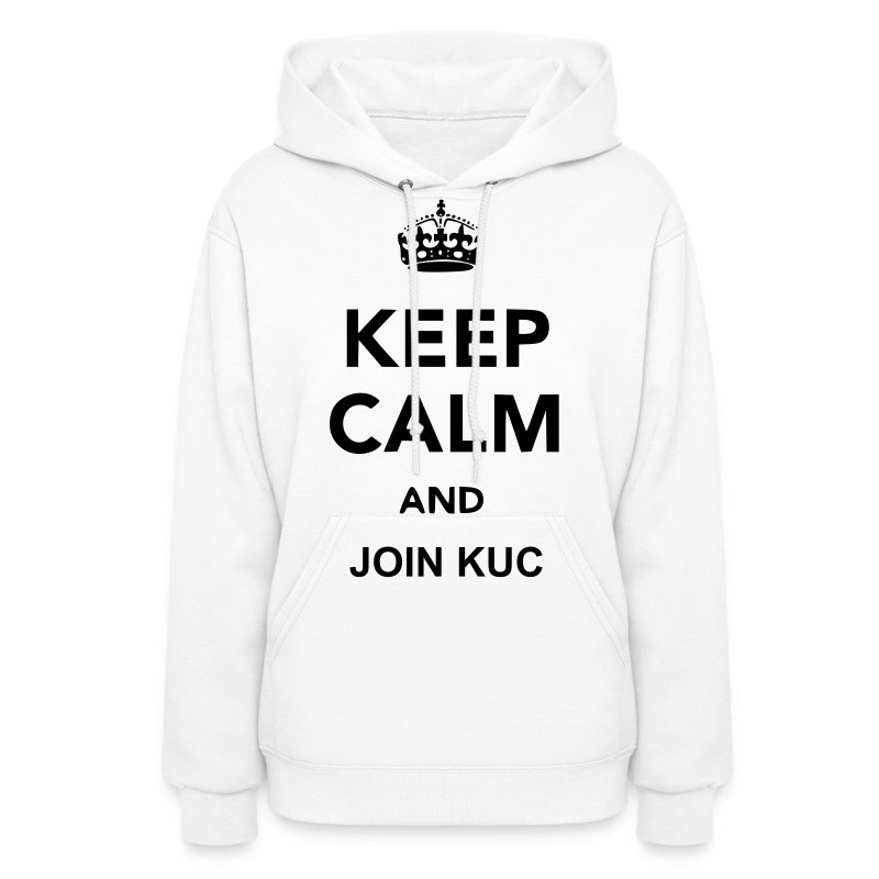 Keep Calm and (High Quality - Any Color)($0.40) - Women's Hoodie