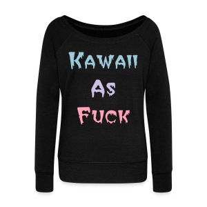 Kawaii as Fuck Lady's Off-Shoulder Sweater - Women's Wideneck Sweatshirt
